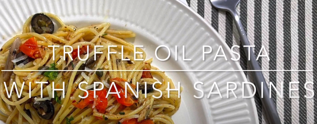 Truffle Oil Pasta with Spanish Sardines